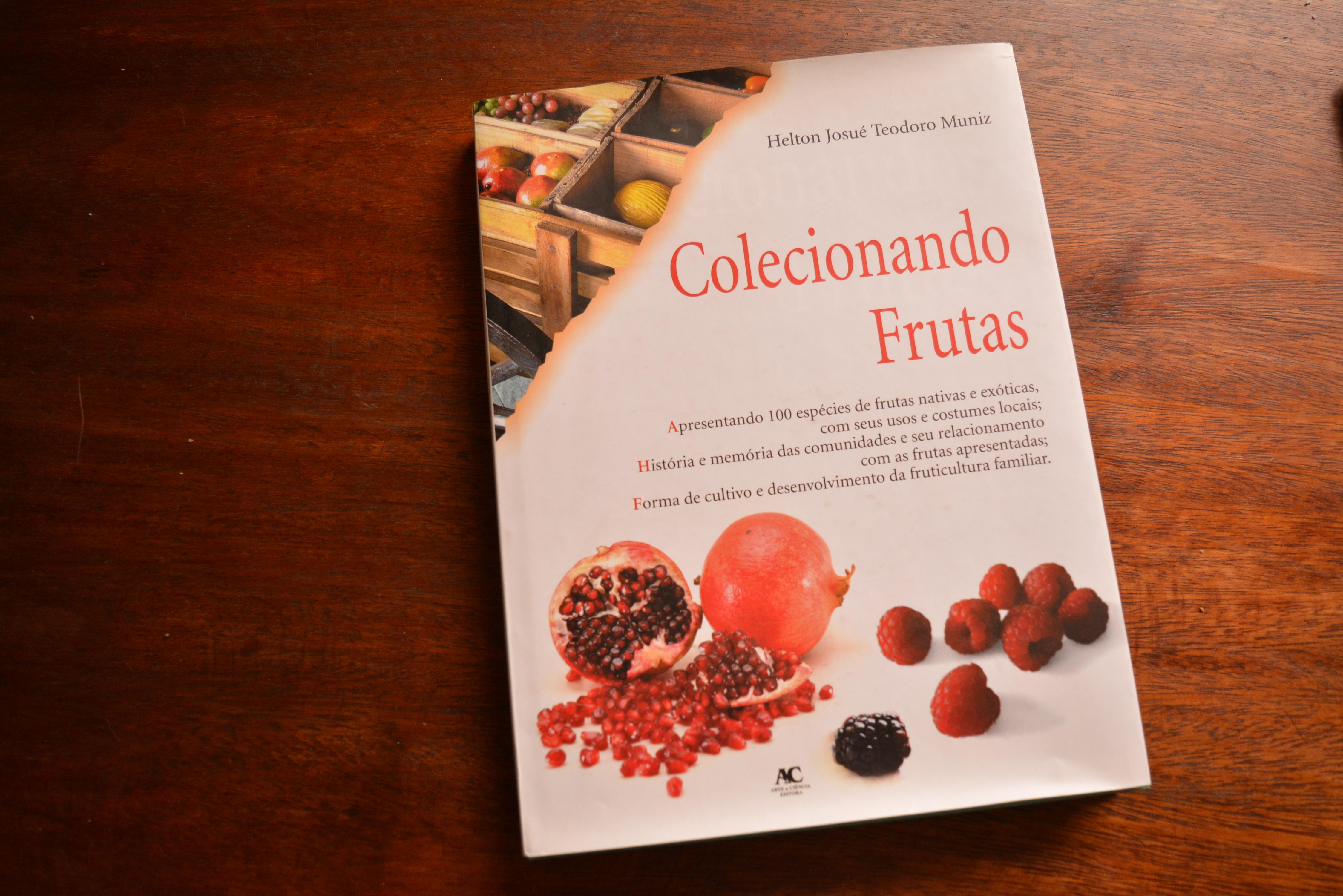 Colecionando frutas Helton Muniz